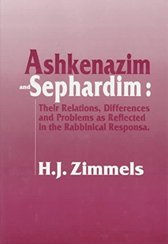 9780881254914: Ashkenazim and Sephardim: Their Relations, Differences, and Problems As Reflected in the Rabbinical Responsa