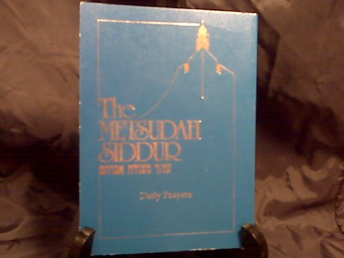 The Metsudah Siddur: Daily Prayers