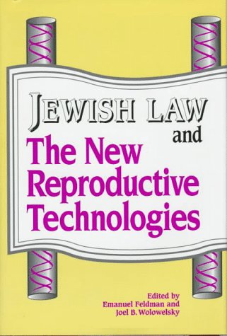 9780881255867: Jewish Law and the New Reproductive Technologies