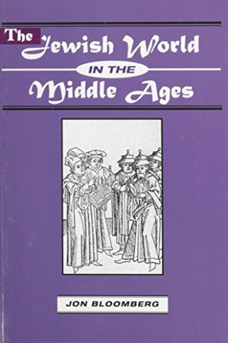 9780881256840: The Jewish World in the Middle Ages