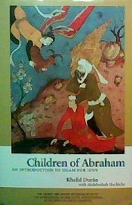 9780881257236: Children of Abraham : An Introduction to Islam for Jews