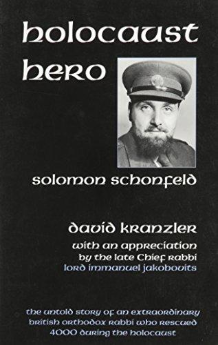 9780881257304: Holocaust Hero: The Untold Story of Solomon Schonfeld, an Orthodox British Rabbi