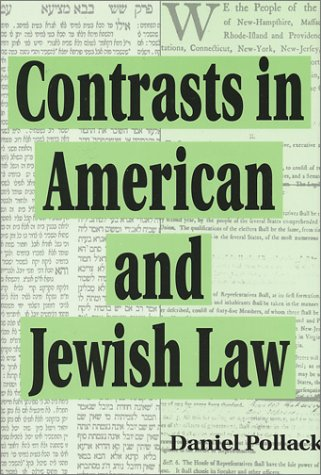 9780881257502: Contrasts in American and Jewish Law