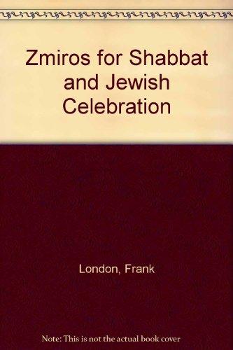 9780881257632: Zmiros for Shabbat and Jewish Celebration