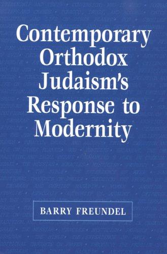 9780881257779: Contemporary Orthodox Judaism's Response to Modernity