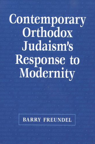 9780881257786: Contemporary Orthodox Judaism's Response to Modernity