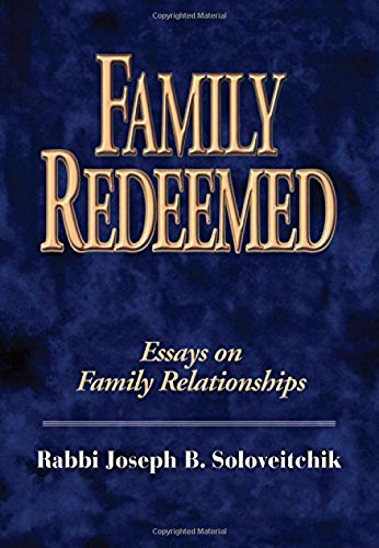 Family Redeemed: Essays on Family Relationships (Meotzar Horav)