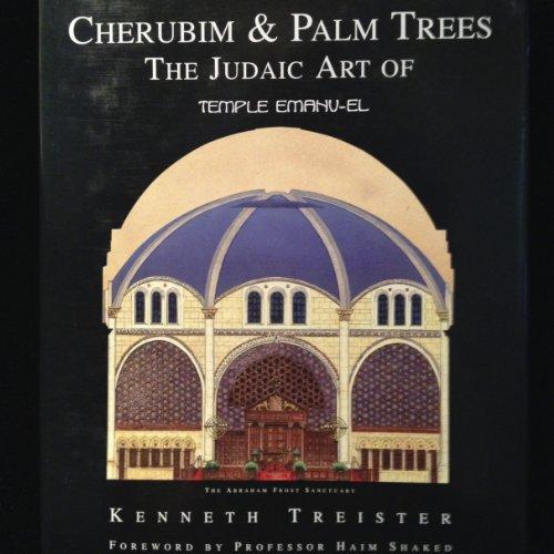 9780881258233: Cherubim & Palm Trees: The Judaic Art of Temple Emanu-El