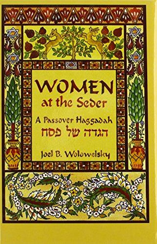 Women At The Seder: A Passover Haggadah