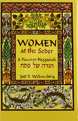 Women At The Seder: A Passover Haggadah