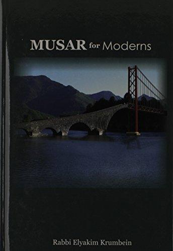 Musar for Moderns.: Krumbein, Elyakim.