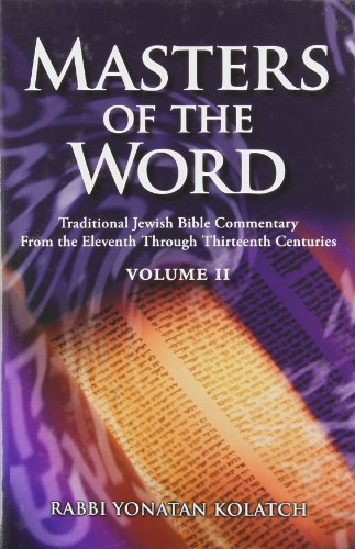 Masters of the Word: Traditional Jewish Bible Commentary from the Eleventh Through Thirteenth ...