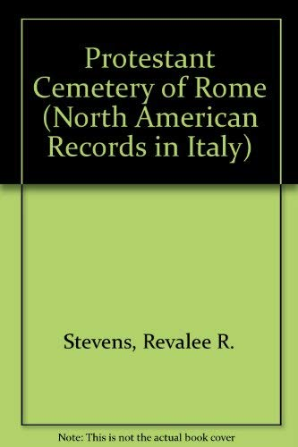 9780881270037: Protestant Cemetery of Rome (North American Records in Italy)
