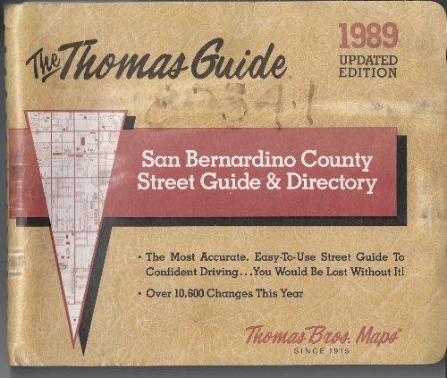 San Bernardino County street guide & directory: Maps, Thomas Bros.