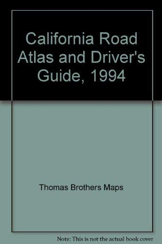 9780881306255: California Road Atlas and Driver's Guide, 1994