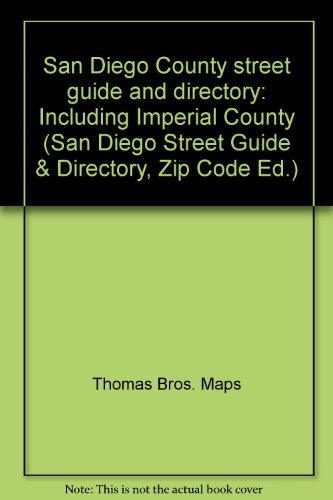 9780881307214: San Diego County street guide and directory: Including Imperial County (San Diego Street Guide & Directory, Zip Code Ed.)