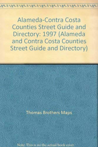 9780881307504: Alameda-Contra Costa Counties Street Guide and Directory: 1997 (ALAMEDA AND CONTRA COSTA COUNTIES STREET GUIDE AND DIRECTORY)