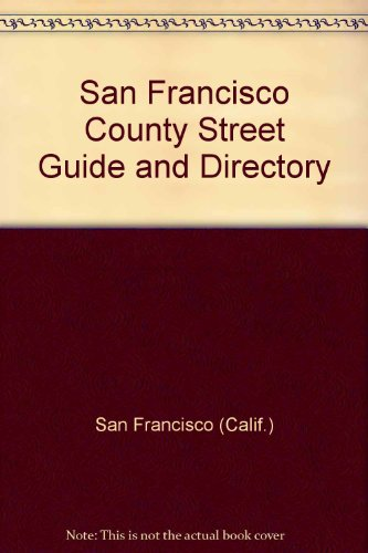 9780881309058: San Francisco County street guide and directory: 1998 (Thomas Guide San Francisco County Street Guide & Directory)