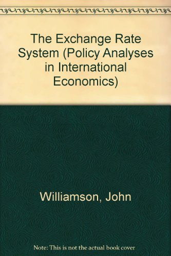 9780881320343 The Exchange Rate System Policy Yses In International Economics