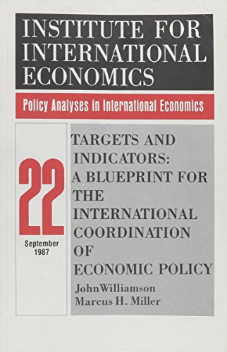 9780881320510: Targets and Indicators: A Blueprint for the International Coordination of Economic Policy (Policy Analyses in International Economics)