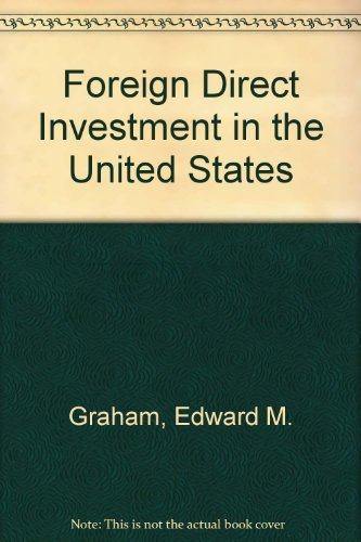 Foreign Direct Investment in the United States.: Graham, Edward ; Krugman