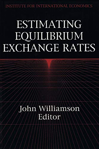 Estimating Equilibrium Exchange Rates: John Williamson
