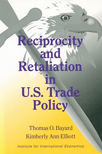 9780881320848: Reciprocity and Retaliation in U.S. Trade Policy (Institute for International Economics)