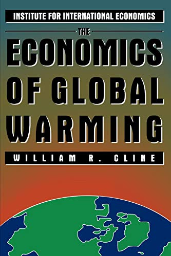 The Economics of Global Warming: Cline, William R.