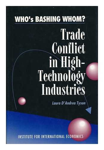 9780881321517: Who's Bashing Whom?: Trade Conflict in High-technology Industries