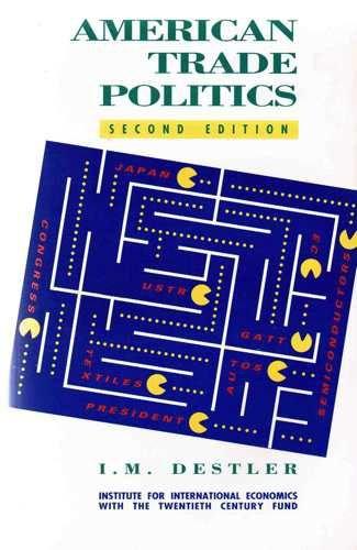 9780881321883: American Trade Politics: Second Edition