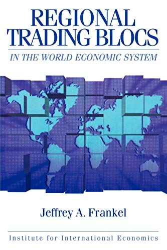 9780881322026: Regional Trading Blocs in the World Economic System