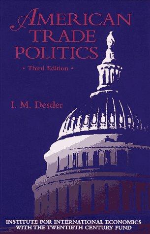 9780881322156: American Trade Politics