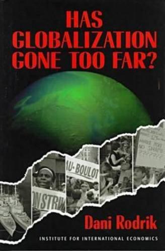 9780881322439: Has Globalization Gone Too Far?
