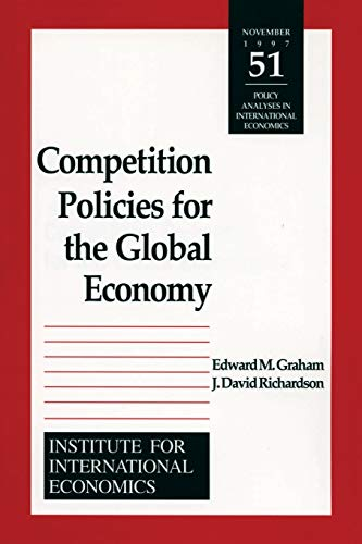 9780881322491: Competition Policies for the Global Economy (Policy Analyses in International Economics)
