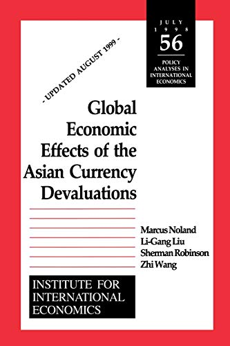 9780881322606: Global Economic Effects of the Asian Currency Devaluations (POLICY ANALYSES IN INTERNATIONAL ECONOMICS)