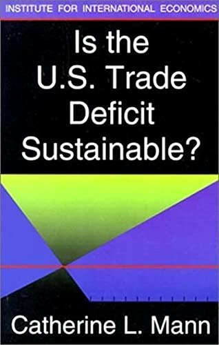 Is the US Trade Deficit Sustainable? (0881322644) by Catherine Mann