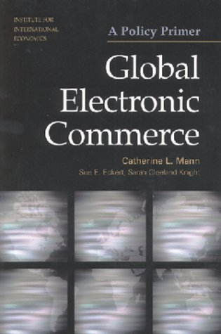 9780881322743: Global Electronic Commerce: A Policy Primer