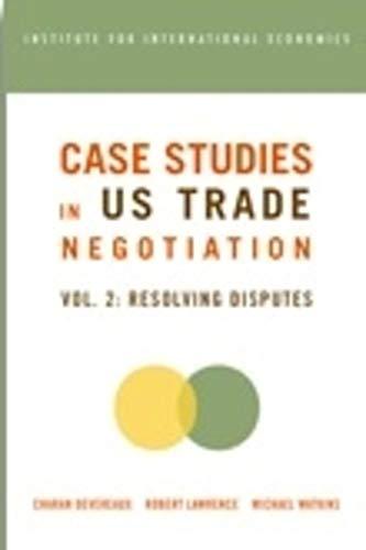 9780881323634: Case Studies in U S Trade Negotians: Resolving Disputes: 2