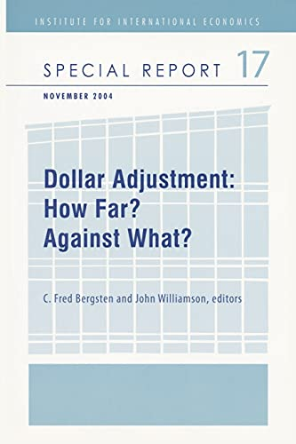9780881323788: Dollar Adjustment: How Far? Against What? (Special Report)