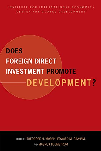 Does Foreign Direct Investment Promote Development: Moran, Theodore H.