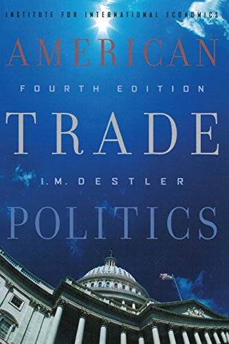 9780881323825: American Trade Politics, Fourth Edition