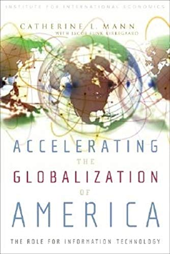 9780881323900: Accelerating the Globalization of America: The Next Wave of Information Technology
