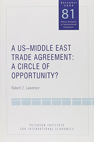 9780881323962: A US-Middle East Trade Agreement: A Circle Of Opportunity? (POLICY ANALYSES IN INTERNATIONAL ECONOMICS)
