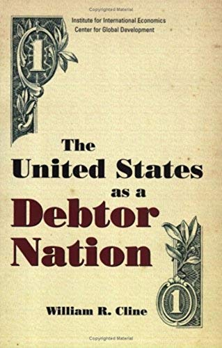 9780881323993: The United States as a Debtor Nation: Risks and Policy Reform
