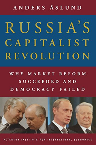 9780881324099: Russia's Capitalist Revolution: Why Market Reform Succeeded and Democracy Failed