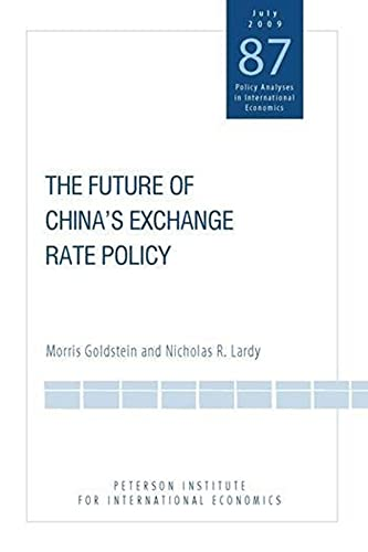 The Future of China's Exchange Rate Policy: Morris Goldstein