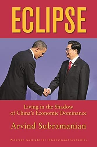 9780881326062: Eclipse: Living in the Shadow of China's Economic Dominance