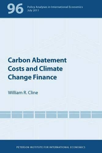 9780881326079: Carbon Abatement Costs and Climate Change Finance (Policy Analyses in International Economics)