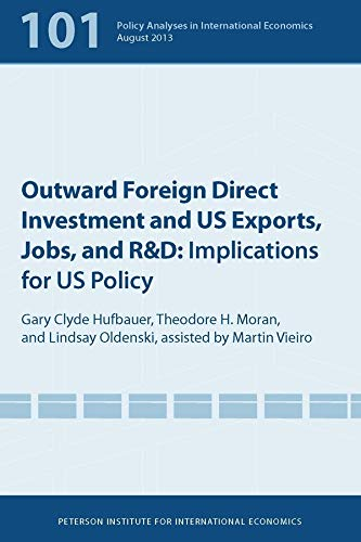 9780881326680: Outward Foreign Direct Investment and US Exports, Jobs, and R&D: Implications for US Policy (Policy Analyses in International Economics)