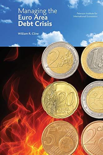 9780881326871: Managing the Euro Area Debt Crisis
